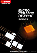 【Heaters】Micro Ceramic Heater Series